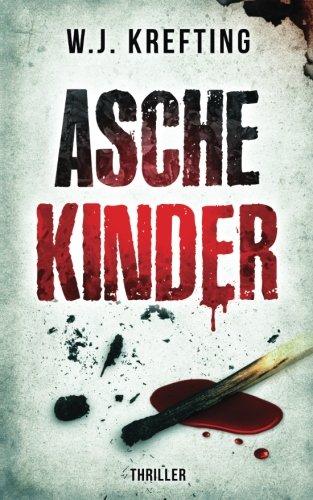 """Cover des Romans """"Aschekinder"""" von W.J. Krefting"""