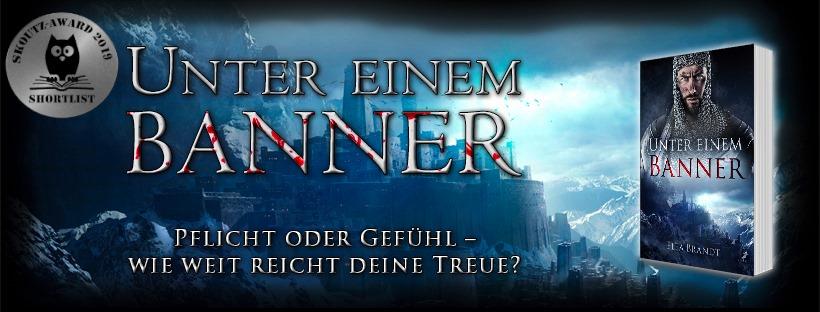 """Cover des Romans """"Unter einem Banner"""" (bärtiger Mann in Kettenhemd, eine mittelalterliche Burg, hohe Berge), Text: """"Pflicht oder Gefühl - wie weit reicht deine Treue?"""""""