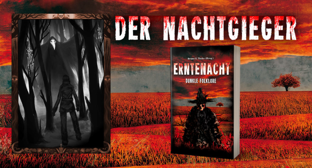 Neuerscheinung Erntenacht: Cover der Anthologie, eine Kreatur mit Totenkopf vor einem roten Feld, Illustration zur Kurzgeschichte Nachtgieger, eine Frau in einem dunklen Wald vor einer schwarzen Gestalt mit langem Schnabel