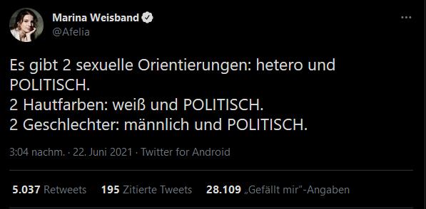 Screenshot eines Tweets von Marina Weisband (@afelia). Das Wort politisch ist dabei immer in Capslock geschrieben.  Es gibt 2 sexuelle Orientierungen: hetero und POLITISCH. 2 Hautfarben: weiß und POLITISCH. 2 Geschlechter: männlich und POLITISCH.